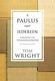 Galaten en tessalonicenzen Paulus voor iedereen, Wright, Tom, Paperback