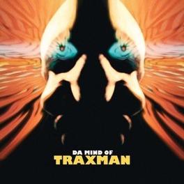 DA MIND OF TRAXMAN, CD
