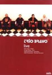 Trio Bravo+ Live