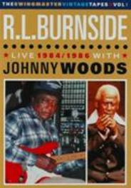 R.L. & Johnny Woods Burnside - Live 1984/1986. Swingmaster Vintage