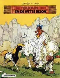 YAKARI 02. YAKARI EN DE WITTE BIZON YAKARI, DERIB, JOB, Paperback