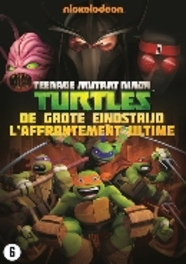 Teenage Mutant Ninja Turtles - De Grote Eindstrijd