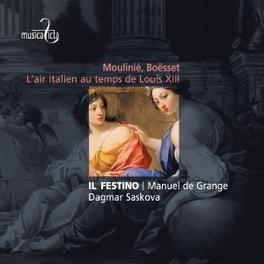 L'AIR ITALIEN AU TEMPS DE IL FESTINO/MANUEL DE GRANGE MOULINIE/BOUSSET, CD