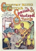 COUNTRY BLUES GUITAR IN.. .. SPANISH & VESTAPOL TUNINGS