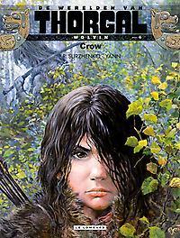 THORGAL, WERELD VAN: WOLVIN 04. CROW THORGAL, WERELD VAN: WOLVIN, Yann, Paperback