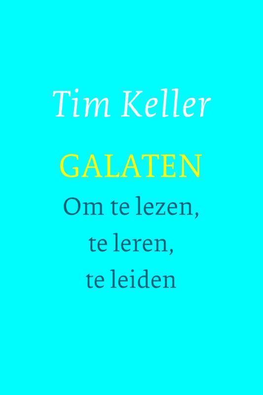 Galaten om te lezen, te leren en te leiden, Tim Keller, Paperback