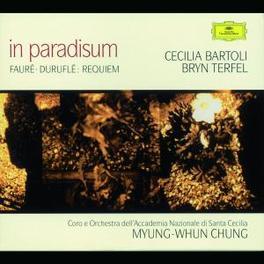 IN PARADISUM CECILIA BARTOLI/BRYN TERFEL/MYUNG-WHUN CHUNG Audio CD, FAURE/DURUFLE, CD