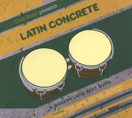 LATIN CONCRETE: A.. ..MODERN LATIN BEAT SUITE - MIXED BY CHRIS READ V/A, CD