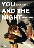 You and the night, (DVD)