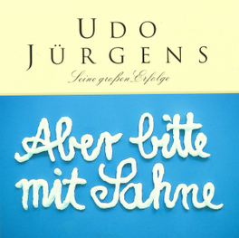ABER BITTE MIT SAHNE Audio CD, UDO JURGENS, CD