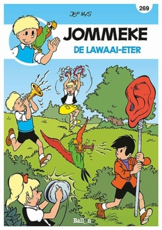 JOMMEKE 269. DE LAWAAI-ETER