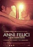 Anni Felici - Those happy...