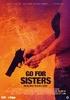 Go for sisters, (DVD) PAL/REGION 2 // W/ LISAGAY HAMILTON, E.J. OLMOS