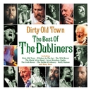 DIRTY OLD TOWN -BEST OF .....