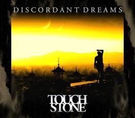 DISCORDANT DREAMS TOUCH STONE, CD