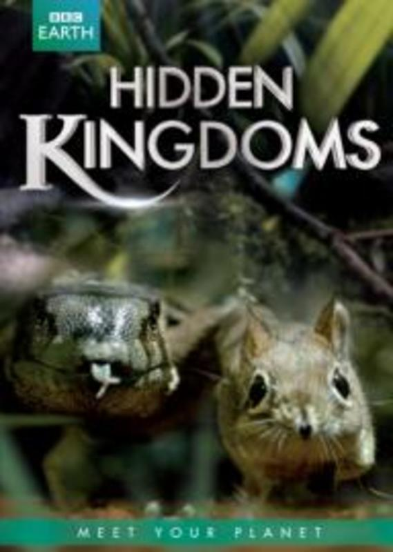 Bbc Earth   Hidden kingdoms