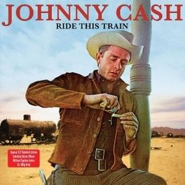 RIDE THIS TRAIN -HQ- 180GR. JOHNNY CASH, LP