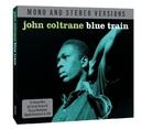 BLUE TRAIN - MONO &.. .. STEREO . DIG REMAST.