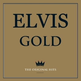 GOLD THE ORIGINAL HITS ELVIS PRESLEY, LP