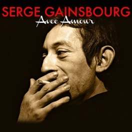 AVEC AMOUR -3CD- CD1:L'ETONNANT/CD2:DU CHANT A LA UNE!/CD3:NO.2//DIG.REM SERGE GAINSBOURG, CD