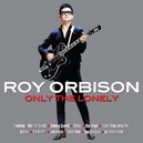 ONLY THE LONELY -2CD- 40 ORIGINAL RECORDINGS, DIGITALLY REMASTERED