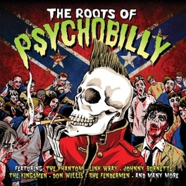 ROOTS OF PSYCHOBILLY V/A, LP