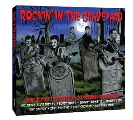 ROCKIN'IN THE GRAVEYARD 50 TKS. ORIGINAL ARTISTS V/A, CD