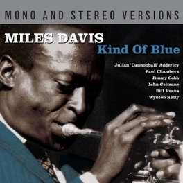 KIND OF BLUE -2CD- MONO AND STEREO VERSIONS // DIGITALLY REMASTERED MILES DAVIS, CD