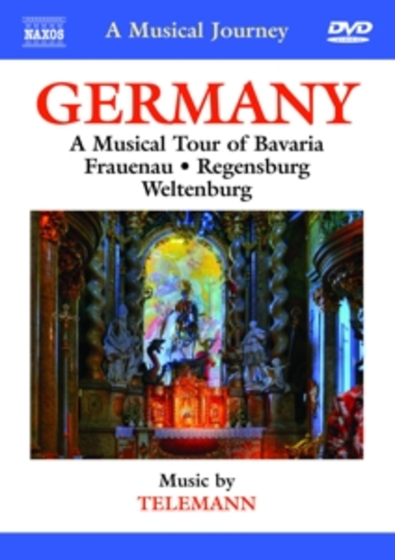 A Musical Journey - Germany: A Musical Tour Of Bavaria