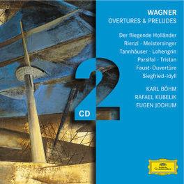 OVERTURES & PRELUDES WIENER PHIL./BOHM, KUBELIK, JOCHUM, KARAJAN Audio CD, R. WAGNER, CD