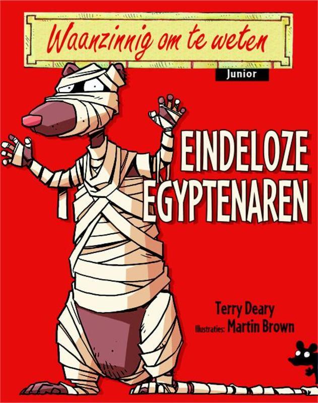 Eindeloze Egyptenaren Waanzinnig om te weten Junior, Terry Deary, Paperback
