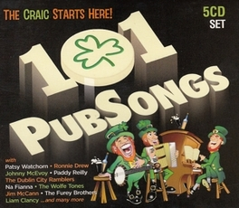 101 PUBSONGS W/PADDY REILLY/FUREYS/JOHNNY MCEVOY/LIAM CLANCY/AO V/A, CD