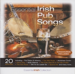 ESSENTIAL IRISH PUB SONGS V/A, CD