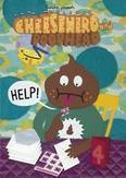 Cheesehero and Poophead Help
