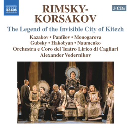 INVISIBLE CITY OF KITEZH KAZAKOV/PANFILOV/MONOGAROVA RIMSKY-KORSAKOV, N., CD