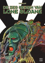 LONE SLOANE HC01. DE ZES...