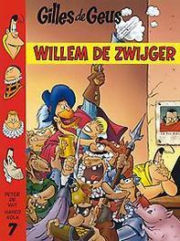 GILLES DE GEUS HC07. WILLEM DE ZWIJGER (NIEUW) GILLES DE GEUS, KOLK H, KOLK H, Hardcover