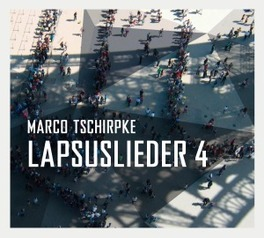 LAPSUSLIEDER 4 MARCO TSCHIRPKE, CD