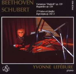VARIATIONS DIABELLI W/YVONNE LEFEBURE BEETHOVEN/SCHUBERT, CD