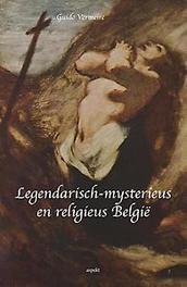 Legendarisch-mysterieus en religieus Belgie Vermeire, Guido, Paperback