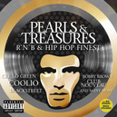 PEARLS & TREASURES.. .. R'N'B & HIP HOP FINEST