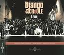 DJANGO A LA CREOLE - LIVE