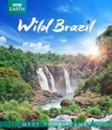 BBC Earth - Wild Brazil