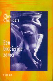 Een broeierige zomer Chambers, Clare, Ebook