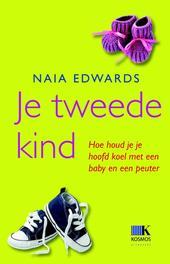 Je tweede kind hoe houd je je hoofd koel met een baby en een peuter, Edwards, Naia, Ebook
