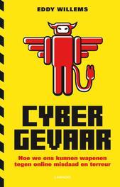 Cybergevaar hoe we ons kunnen wapenen tegen online misdaad en meer, Willems, Eddy, Ebook