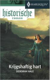 Krijgshaftig hart Hale, Deborah, Ebook