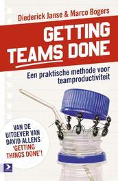 Getting teams done een praktische methode voor teamproductiviteit, Janse, Diederick, Ebook