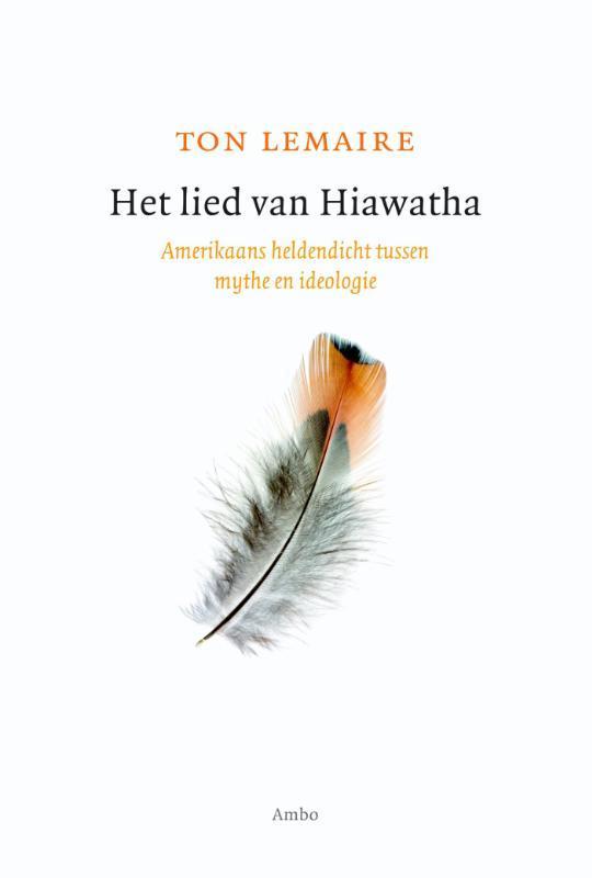 Het lied van Hiawatha Lemaire, Ton, Ebook