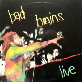 LIVE BAD BRAINS, LP